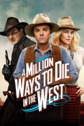 Nonton A Million Ways to Die in the West (2014) Sub Indo Terbaru