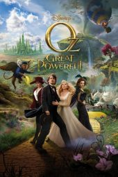 Nonton Oz the Great and Powerful (2013) Sub Indo Terbaru