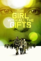 Nonton The Girl with All the Gifts (2016) Sub Indo Terbaru