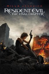 Nonton Resident Evil: The Final Chapter (2016) Sub Indo Terbaru