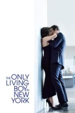 Nonton The Only Living Boy in New York (2017) Sub Indo Terbaru