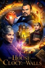 Nonton The House with a Clock in Its Walls (2018) Sub Indo Terbaru