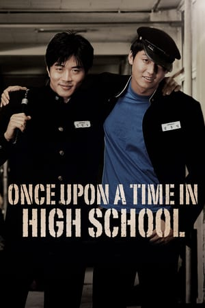 Nonton Once Upon a Time in High School (2004) Sub Indo Terbaru