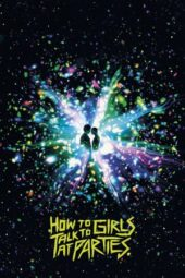 Nonton How to Talk to Girls at Parties (2017) Sub Indo Terbaru
