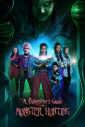 Nonton A Babysitter's Guide to Monster Hunting (2020) Sub Indo Terbaru